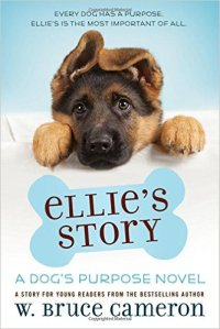 Ellie's Story a Dog's Purpose